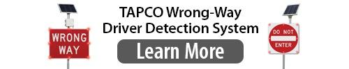 TAPCO Wrong-Way Driver Detection System